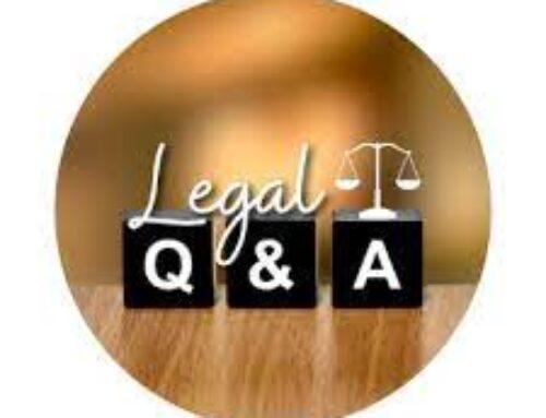 August Legal Q & A